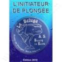 L'initiateur de Plongée - Le Beluga
