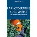 La photographie sous marine : De l'argentique au numérique