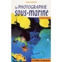 La photographie sous marine